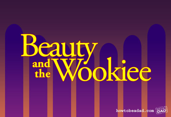 beauty-and-the-wookiee.jpg